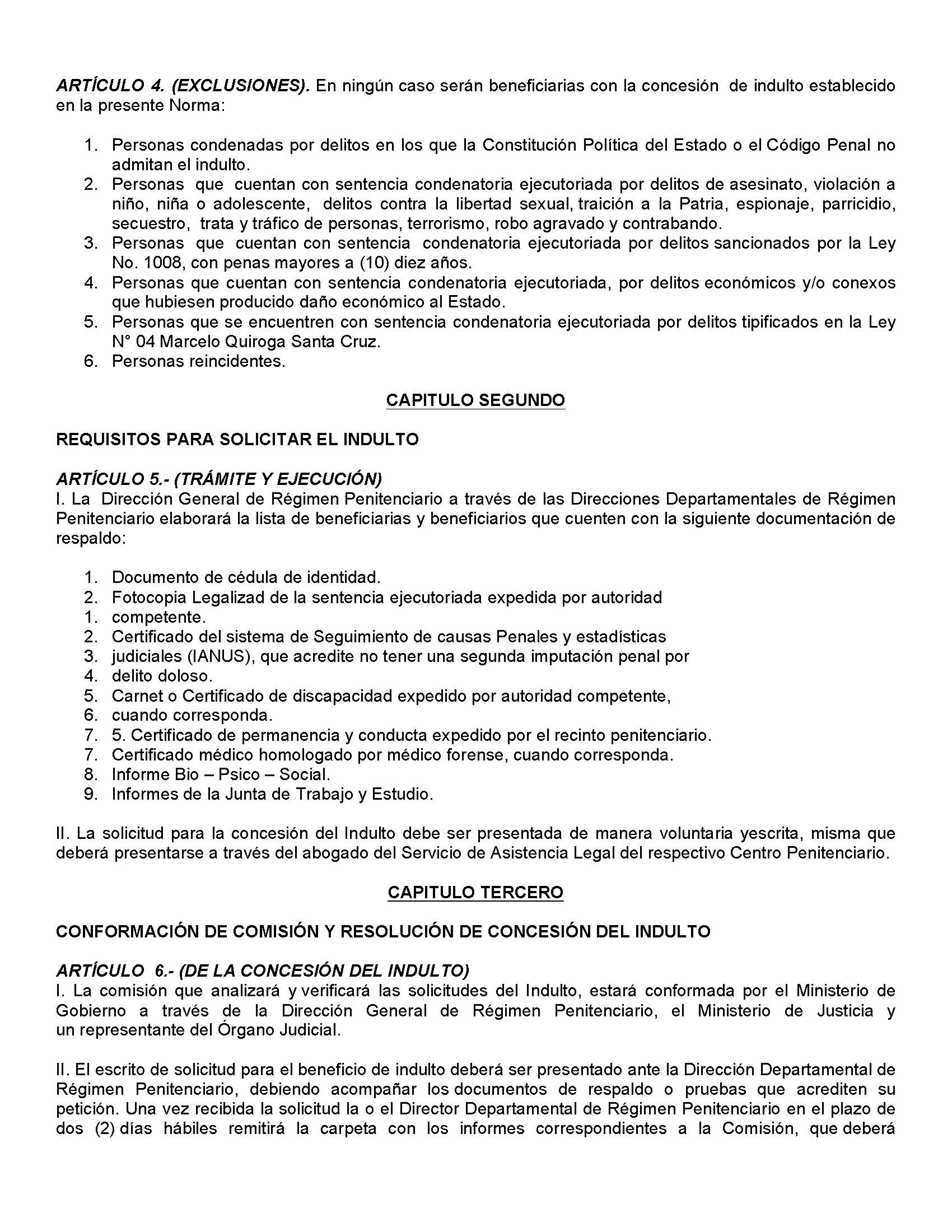 bolivian legal system To further understand the bolivian prison system,  the bolivian legal system has responded to public opinion with the following measures sentences have increased.